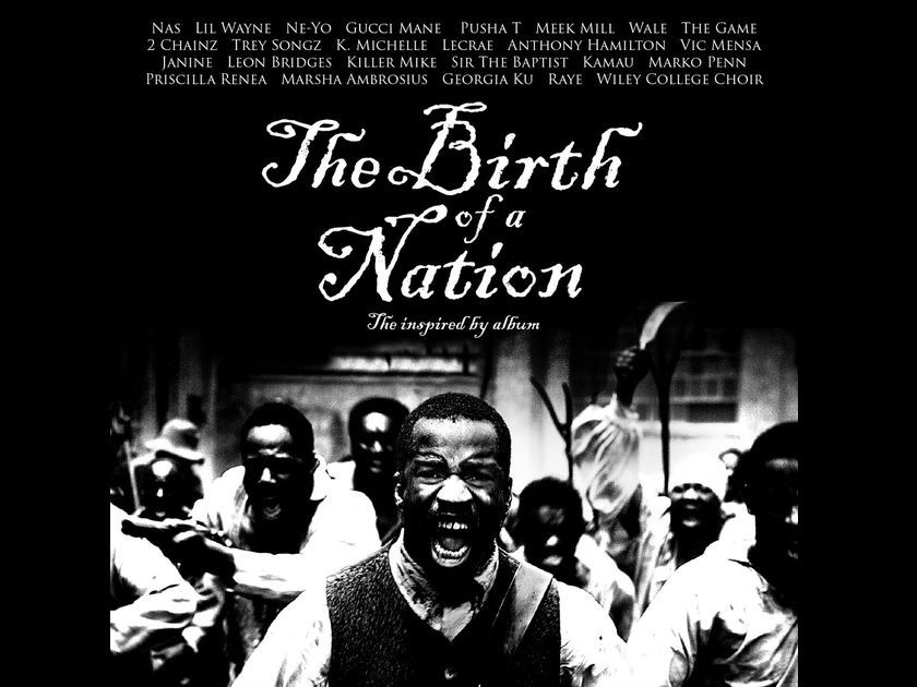 "Nas, Pusha T, Meek Mill, The Game and More Featured On ""The Birth Of A Nation"" Soundtrack [Listen Now]"