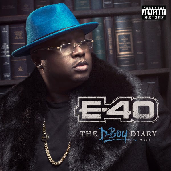 E-40 Dropping 2 New Albums: The D-Boy Diary Books 1 & 2