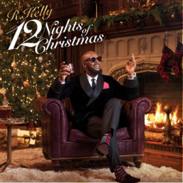R  Kelly Drops First Holiday Album '12 Nights Of Christmas'