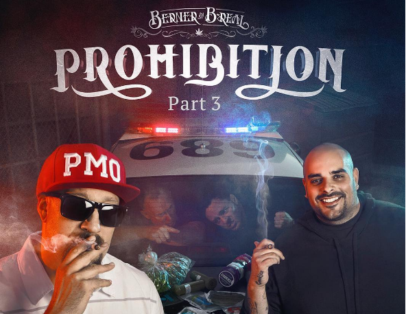 Berner and Cypress Hill's B-Real Drop 'Prohibition 3' Album  Advocating Marijuana Legalization