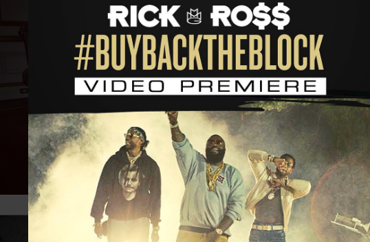 "Rick Ross Drops ""Buy Back the Block"" Video feat.2 Chainz & Gucci Mane [Watch Now]"