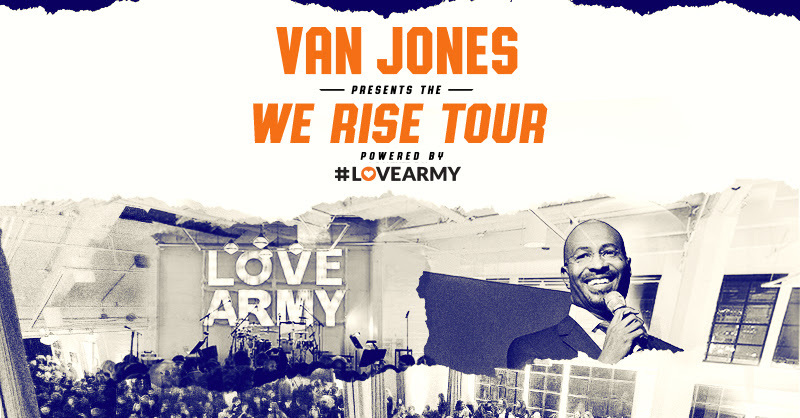 Van Jones and Roc Nation Announce Nationwide We Rise Tour