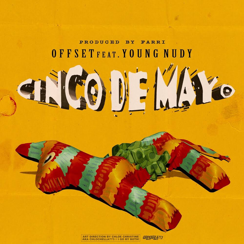 "Offset and Young Nudy Collaborate for ""Cinco De Mayo"" [Listen]"
